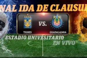 EN VIVO: Tigres vs Chivas, juego de ida de la gran final del Clausura 2017