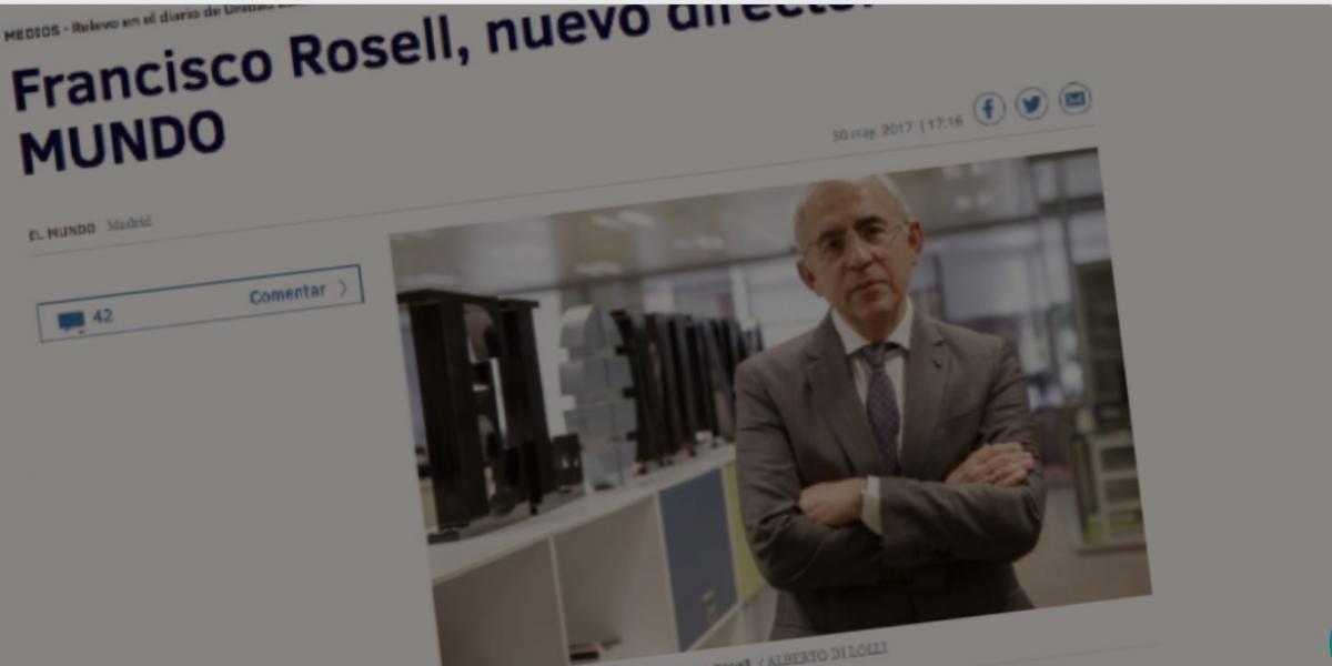 """Francisco Rosell, nuevo director del periódico español """"El Mundo"""""""