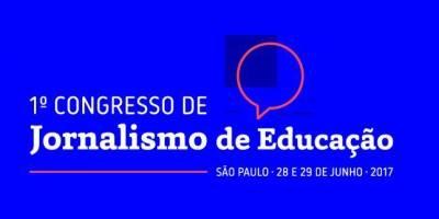 Em São Paulo, congresso debaterá jornalismo de educação