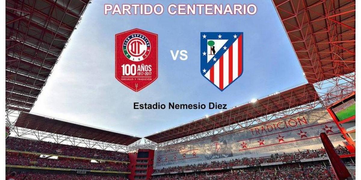 Toluca confirma partido ante Atlético de Madrid para celebrar su centenario