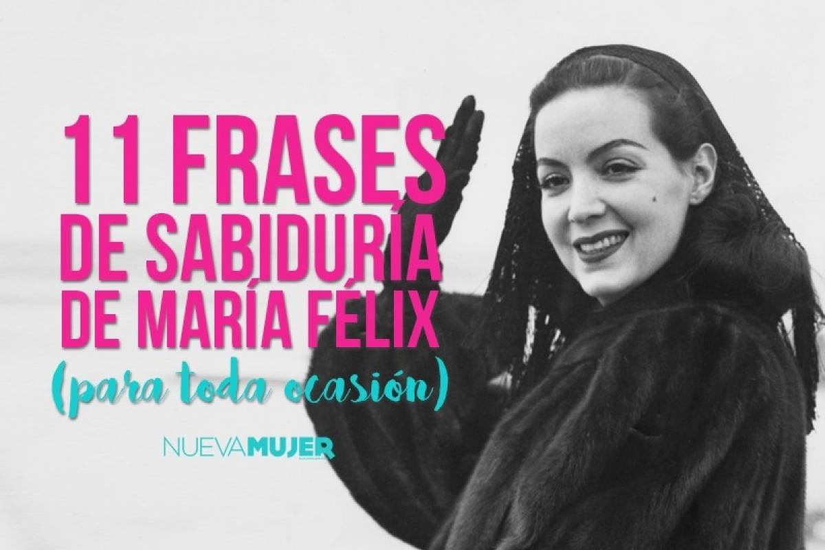 11 Frases De Sabiduría De María Félix Para Toda Ocasión