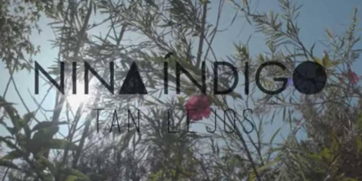 """VIDEO. Nina Índigo presenta el video oficial de """"Tan Lejos"""""""