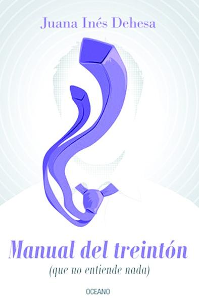 Una lección para treintones Juana I. Dehesa