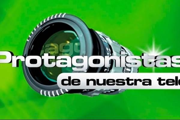 Protagonistas de Nuestra Tele