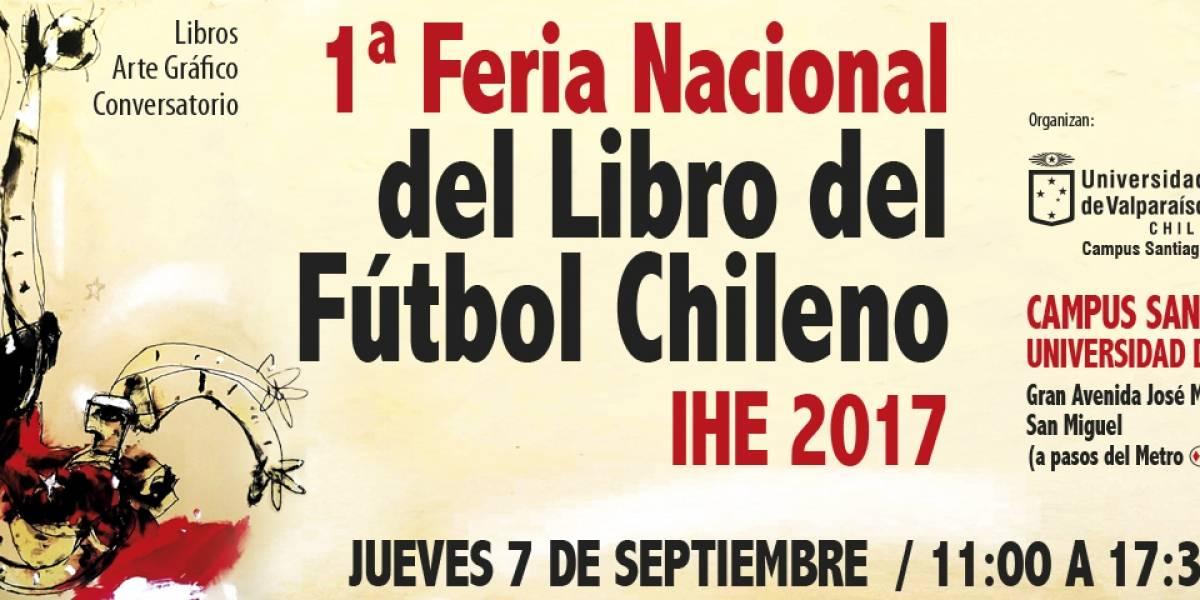 ¡Ojo futboleros! Se inaugura Primera Feria Nacional del Libro del Fútbol Chileno