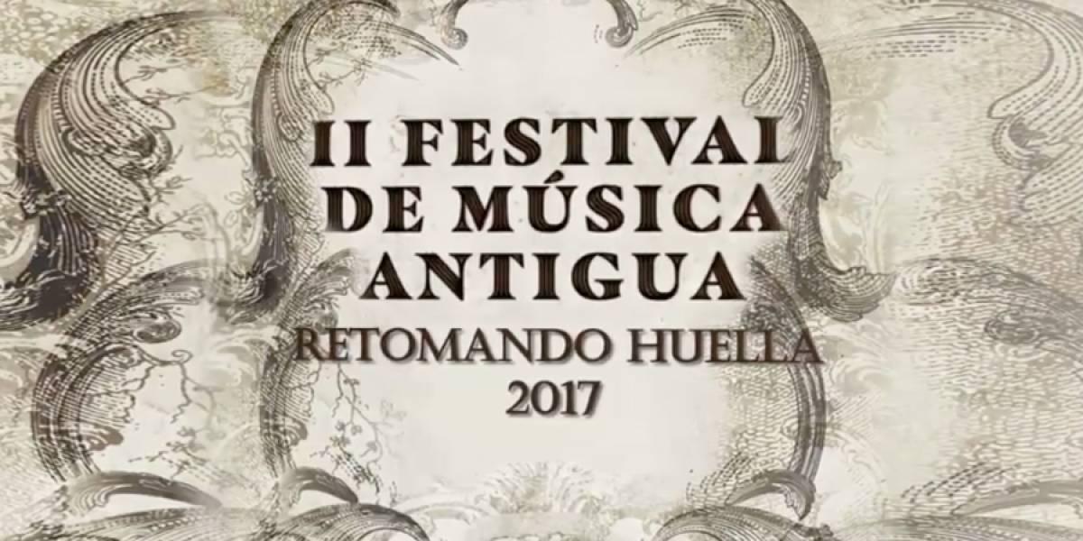 """Se realizará el II Festival de Música Antigua """"Retomando Huellas 2017"""""""