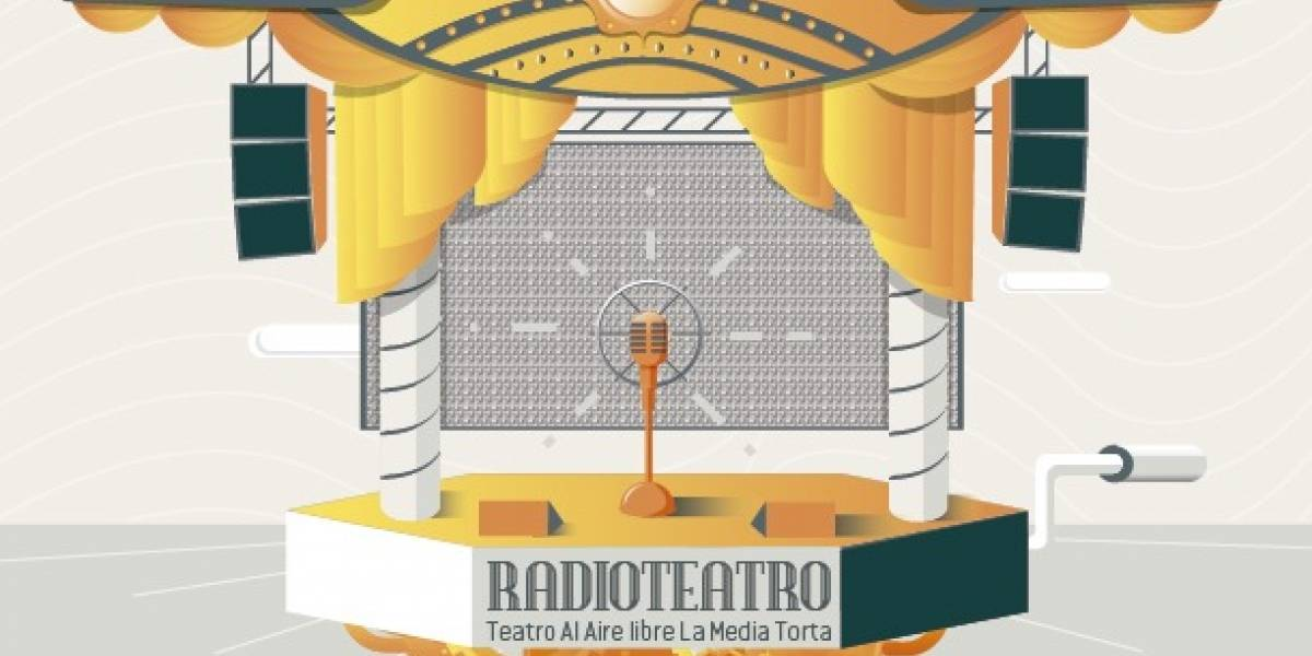 ¡El radioteatro regresa a La Media Torta!