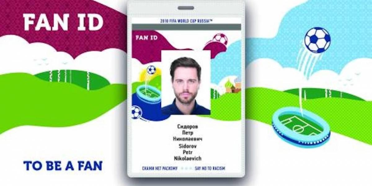 Asistentes al Mundial de Rusia 2018 tendrán que adquirir una FAN ID
