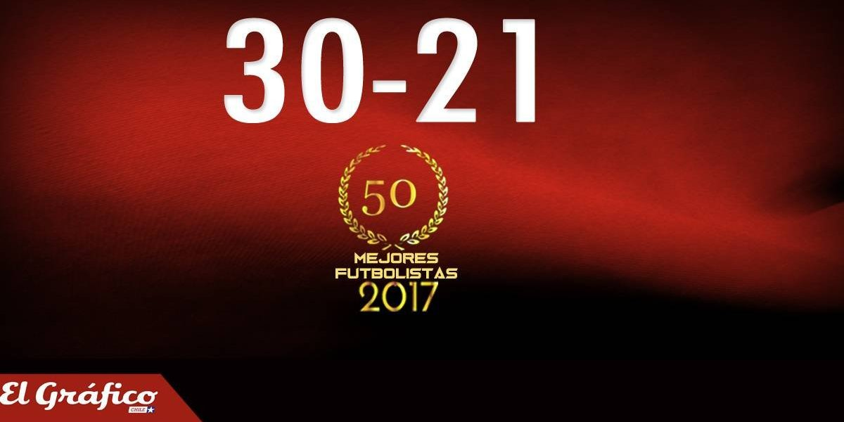 30-21: Los 50 mejores futbolistas chilenos del 2017