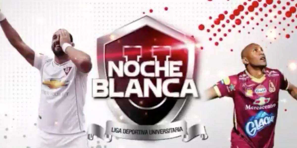 Liga de Quito jugará contra Deportes Tolima en la Noche Blanca 2018