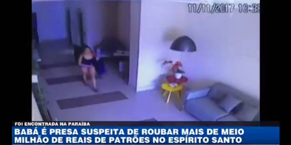 Babá é presa suspeita de roubar mais de meio milhão de reais de patrões