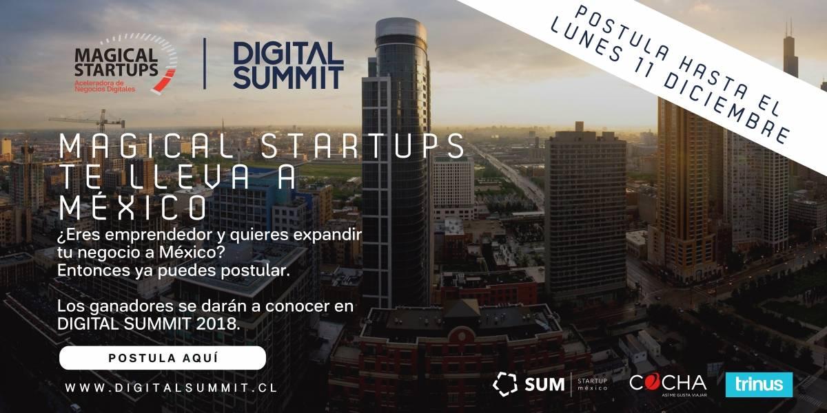 Magical Startups y Digital Summit lanzan convocatoria para que emprendedores puedan abrir mercado en México
