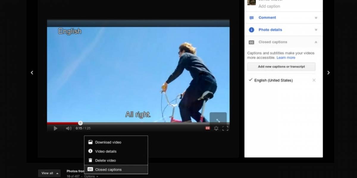 Google+ permite la introducción de subtítulos en sus videos