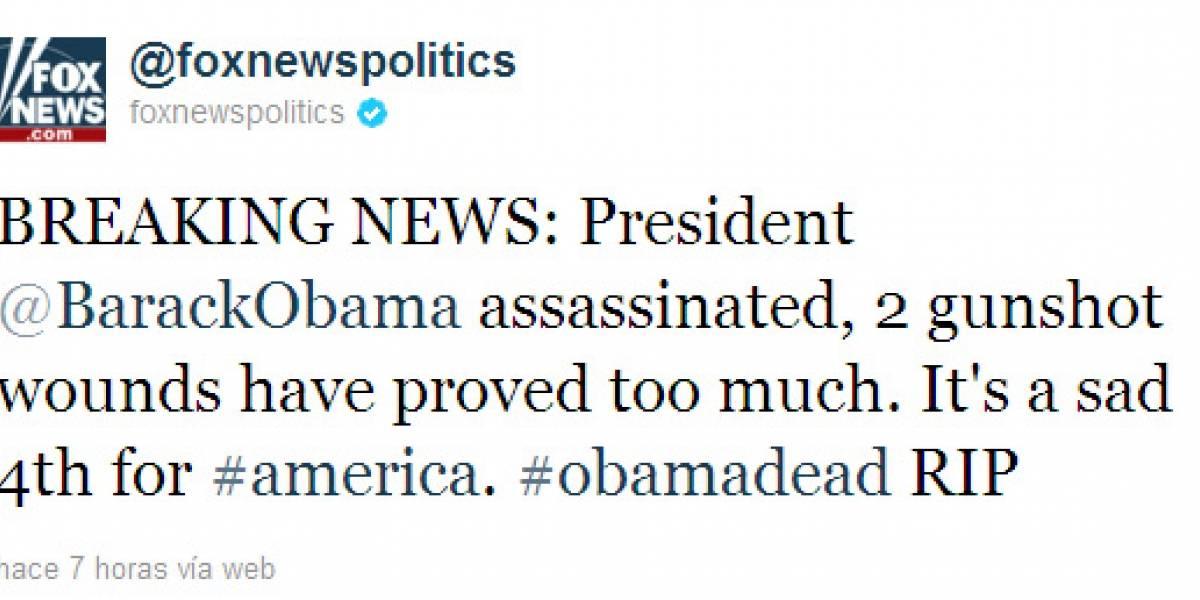 Hackean la cuenta de Fox en Twitter, anunciando falsa muerte de Obama