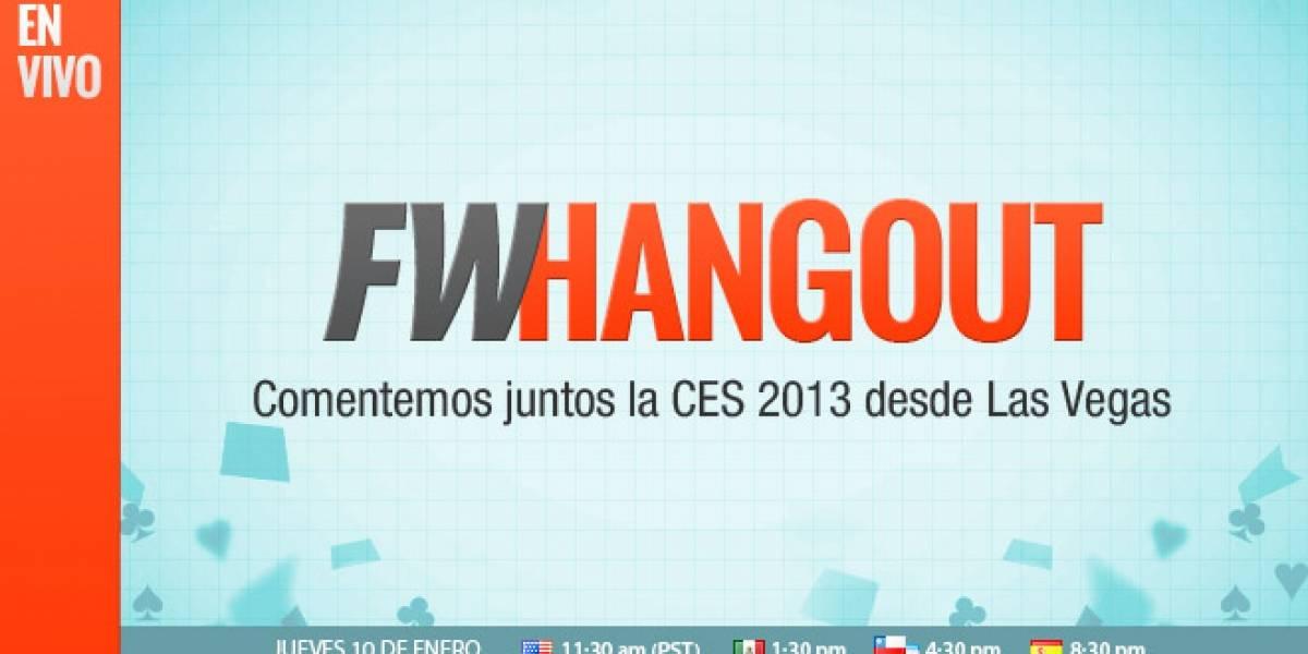FW Hangout: En vivo desde Las Vegas, comentemos juntos CES 2013