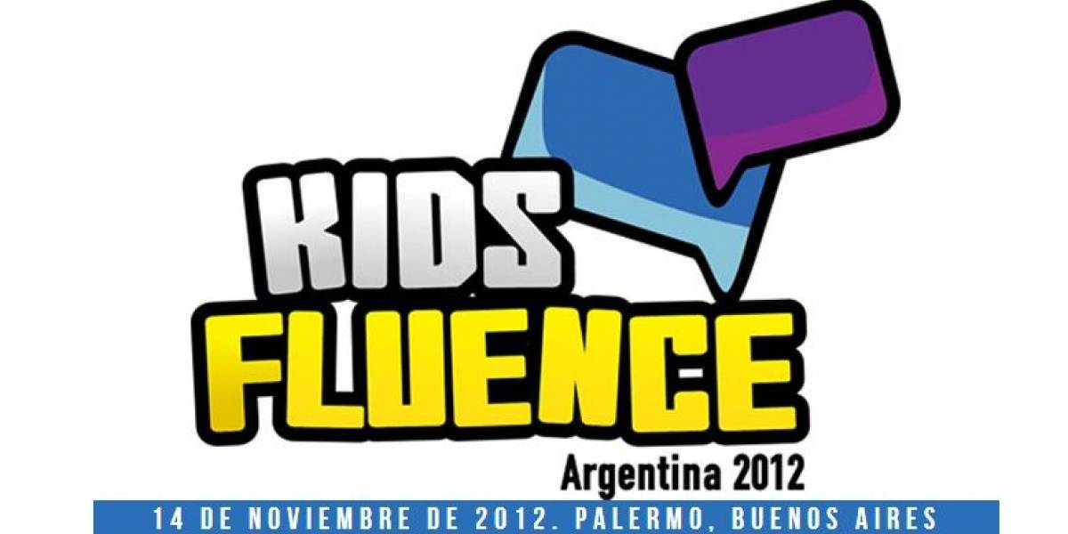 Kidsfluence Argentina 2012: El evento para entender cómo los niños consumen la tecnología