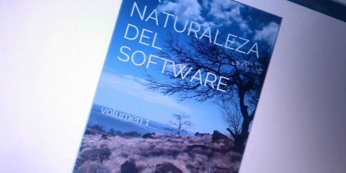 La Naturaleza del Software, de blog a libro digital