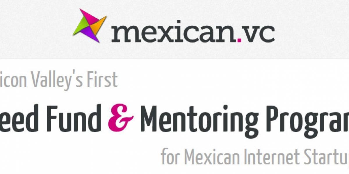 Mexican.VC: Fondo de capital semilla de Silicon Valley para emprendedores mexicanos