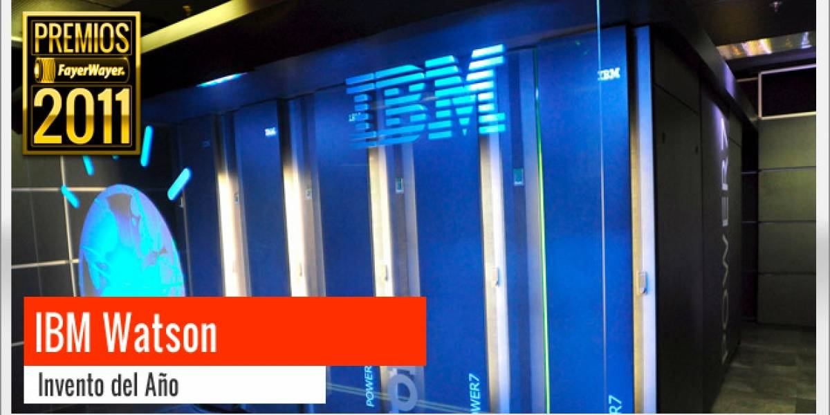 Pila de Oro a Mejor Invento 2011: IBM Watson