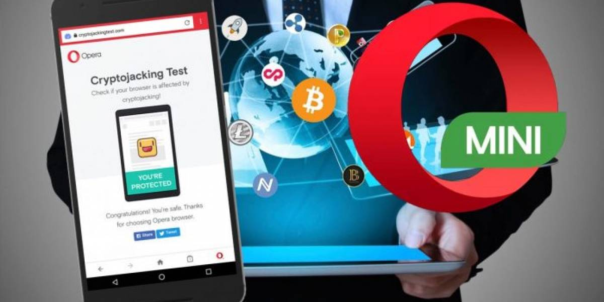 Opera se blinda contra el minado oculto de criptomonedas en el móvil