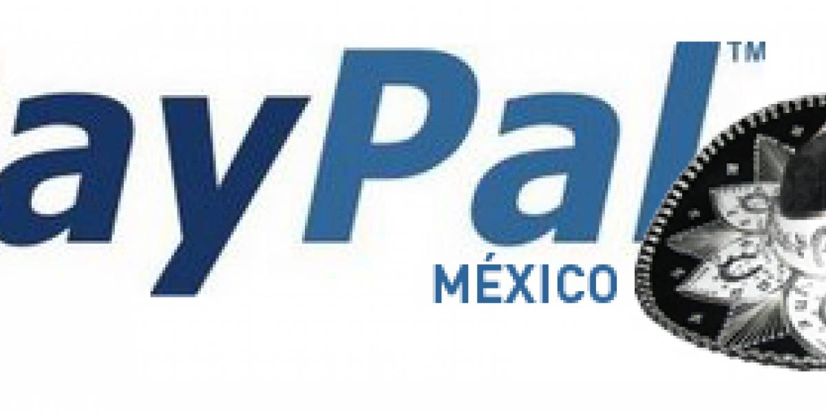 PayPal apuesta por México en América Latina