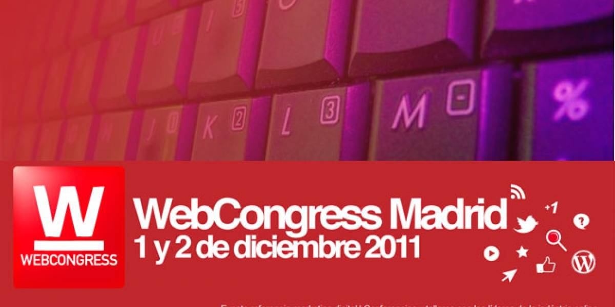 WebCongress 2011: Esta semana Madrid será la capital del marketing digital