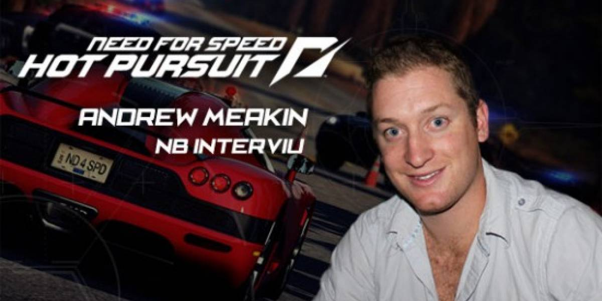 Andrew Meakin nos habla de Need For Speed: Hot Pursuit