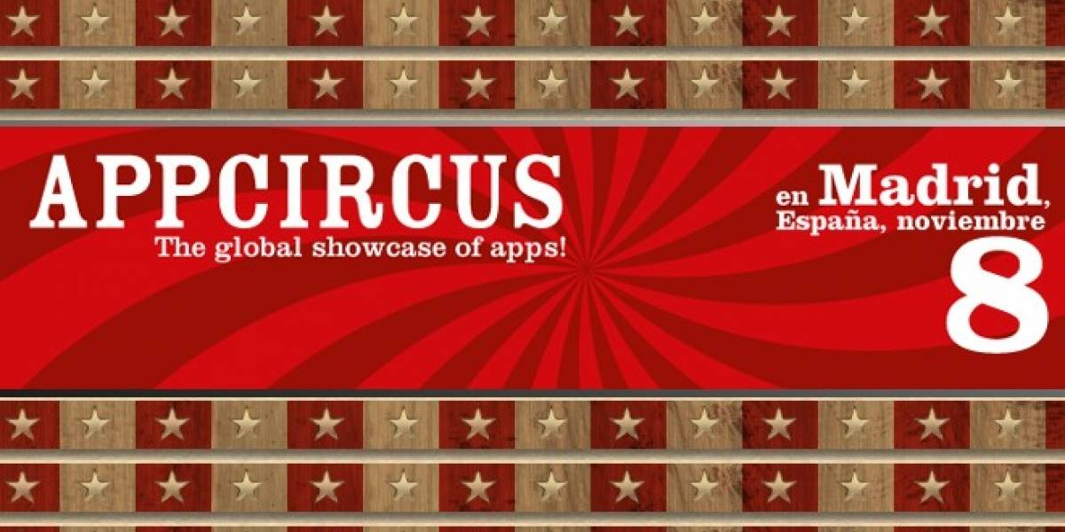 AppCircus tomará Madrid el próximo 8 de noviembre