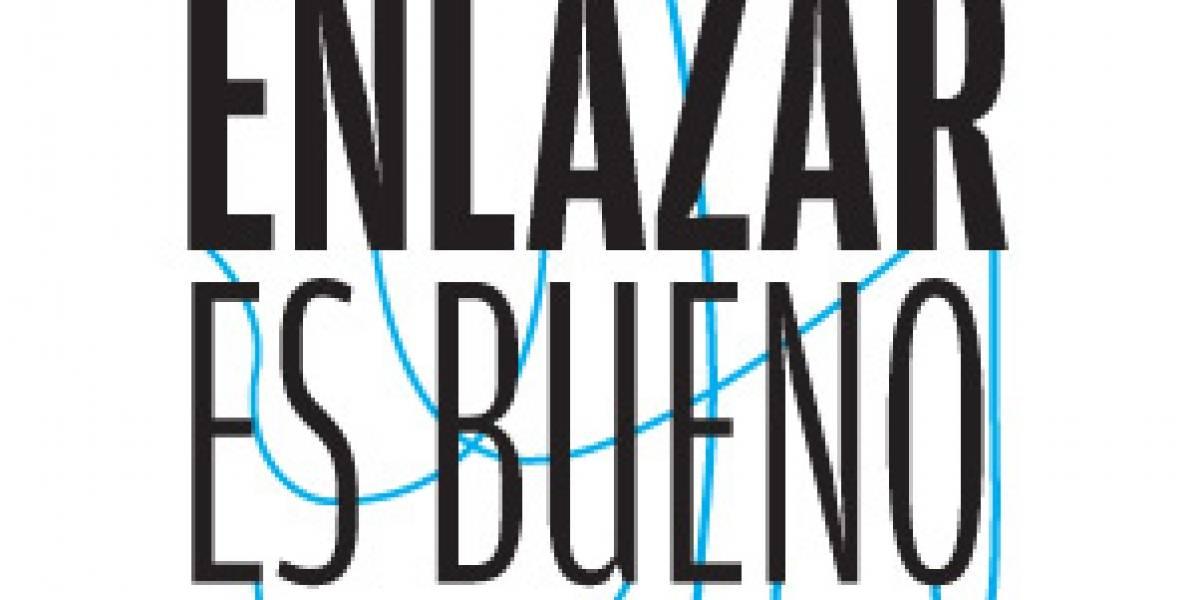 """Chile: """"Enlazar es bueno"""", campaña para que no cobren por los links"""