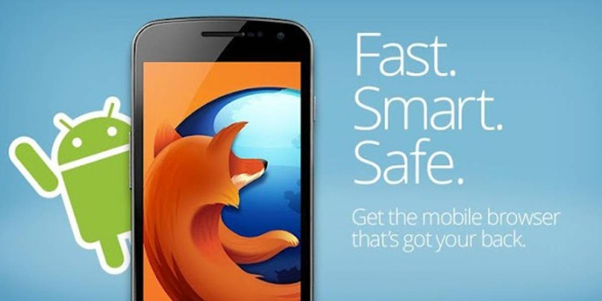 Navegador web Firefox para Android deja el beta y es lanzado de manera oficial