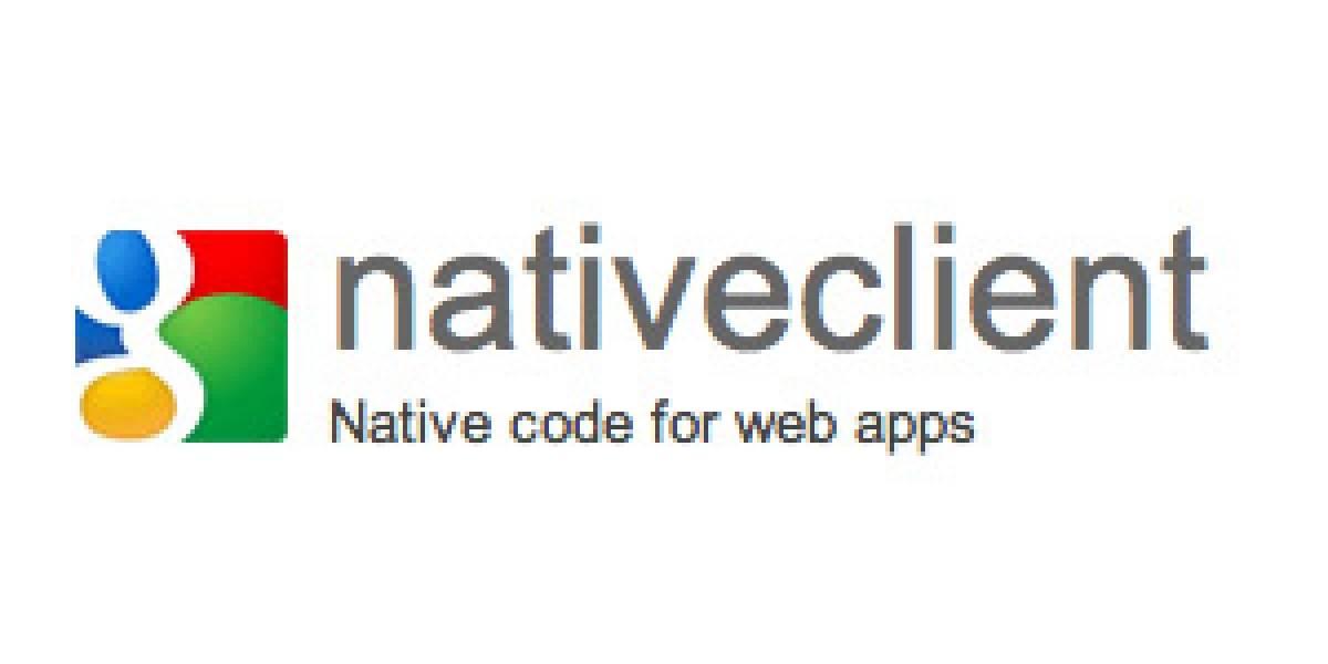 "Google integra ""Native Client"" en Chrome para las Apps del futuro"