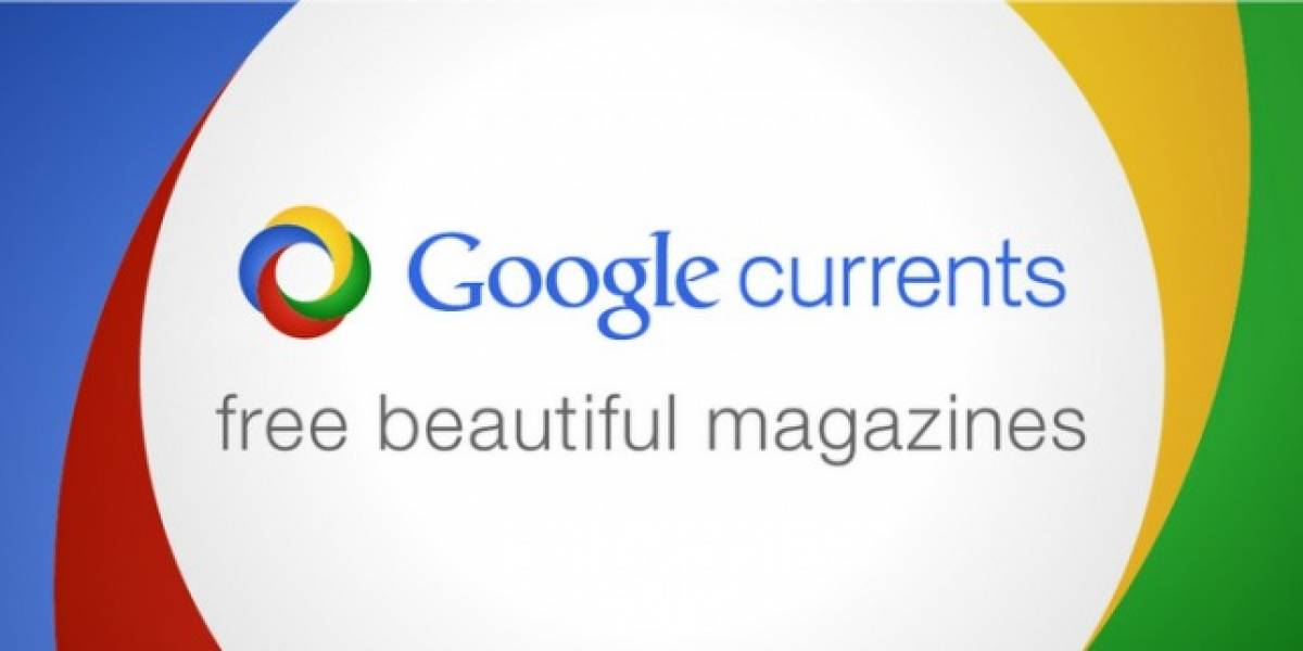 Google Currents se actualiza y ofrece soporte internacional
