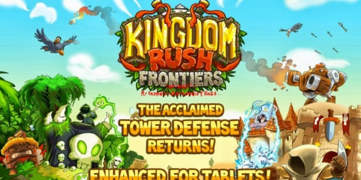 Kingdom Rush Frontiers: La secuela del mejor tower defense [Juego de la Semana]