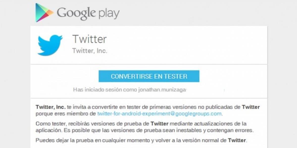 Twitter te invita a probar versiones beta de su aplicación para Android