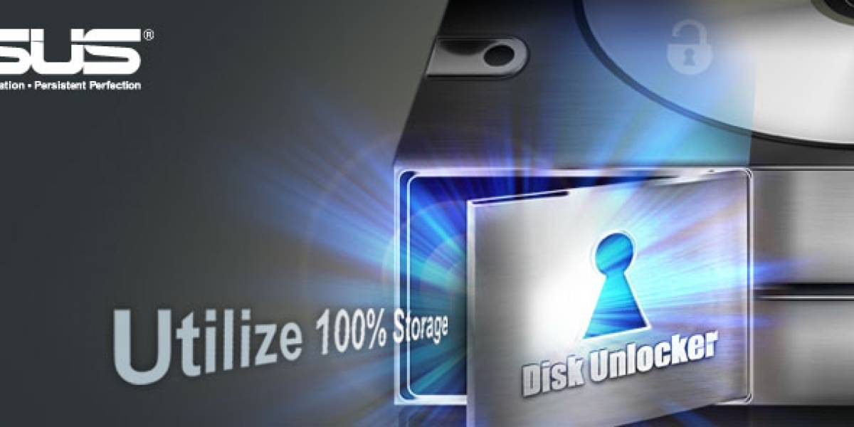 Asus Disk Unlocker: Soporte gratuito a discos duros mayores a 2.15TB