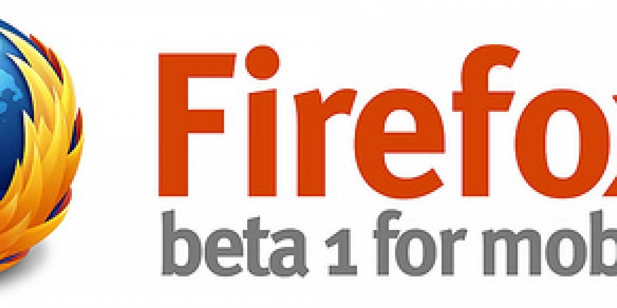 Mozilla lanza beta de Firefox 4 para Android y Maemo
