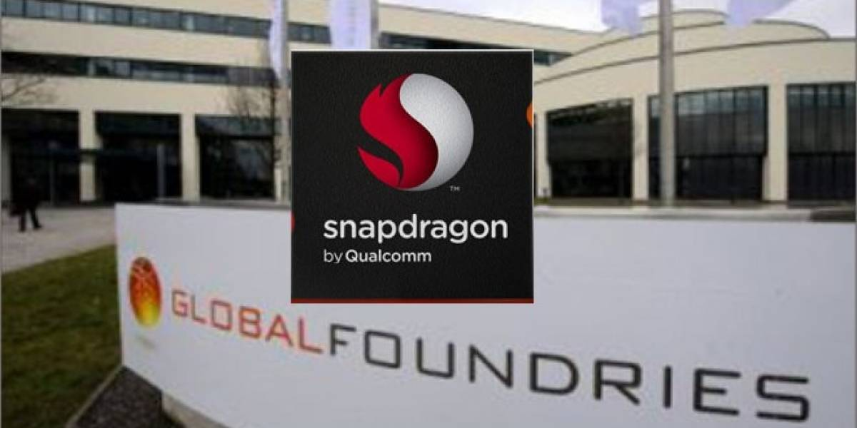 Qualcomm fabricará la mayor parte de sus SoC Snapdragon en GlobalFoundries