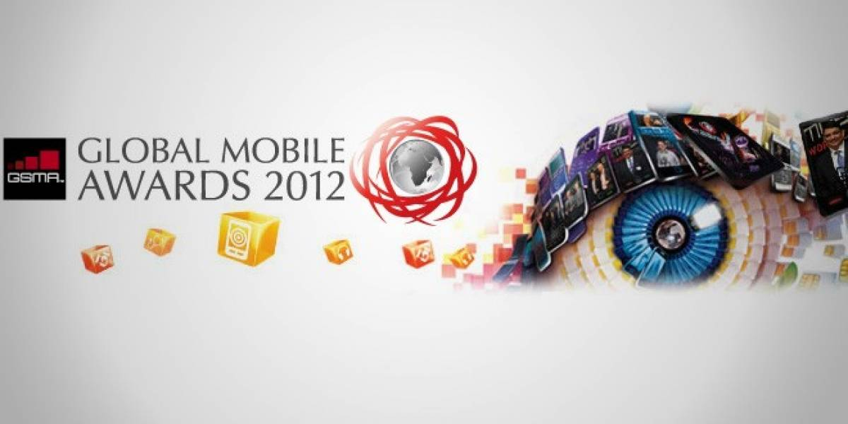 Global Mobile Awards, la premiación de lo mejorcito del 2011 en la MWC 2012