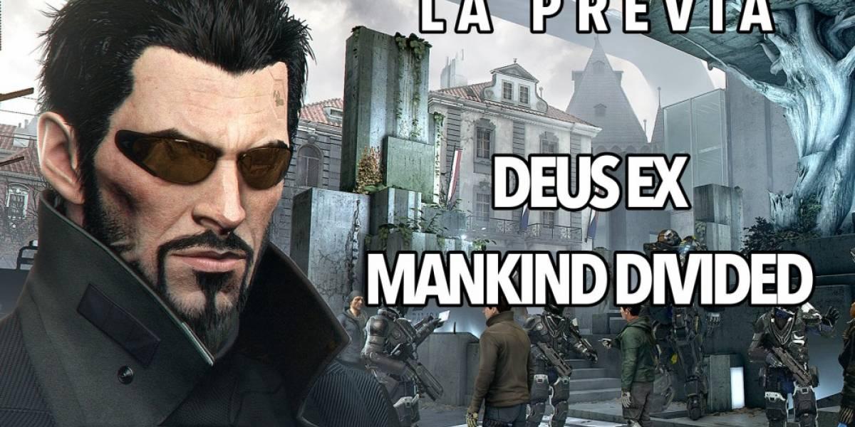 La Previa: Deus Ex Mankind Divided