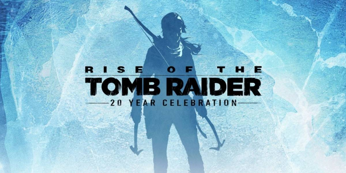 Rise of the Tomb Raider: 20 Year Celebration recibe tráiler de lanzamiento