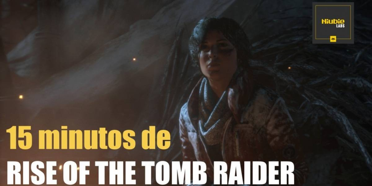 La Previa: Rise of the Tomb Raider