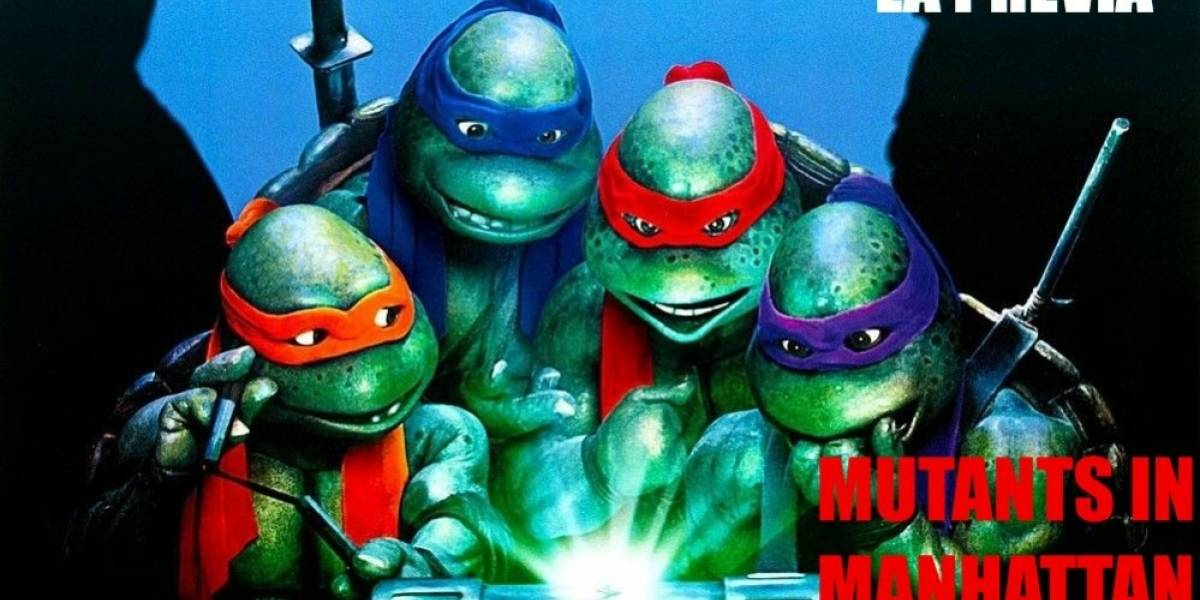 La Previa: TMNT Mutants in Manhattan