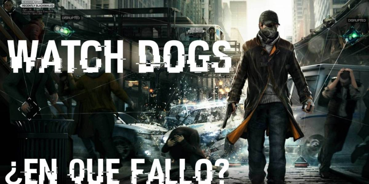 Retro Labs: ¿En qué falló Watch Dogs?