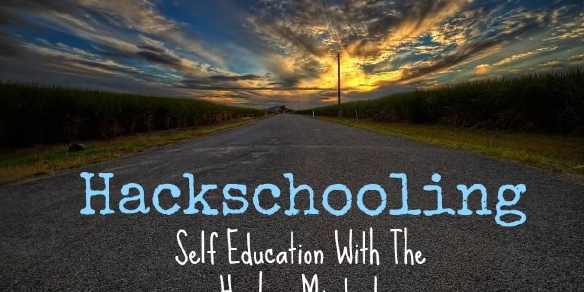 Un nuevo tipo de hackeo: El hackschooling