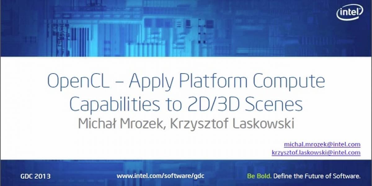 GDC 2013: Intel promete que OpenCL impulsará el rendimiento de los juegos
