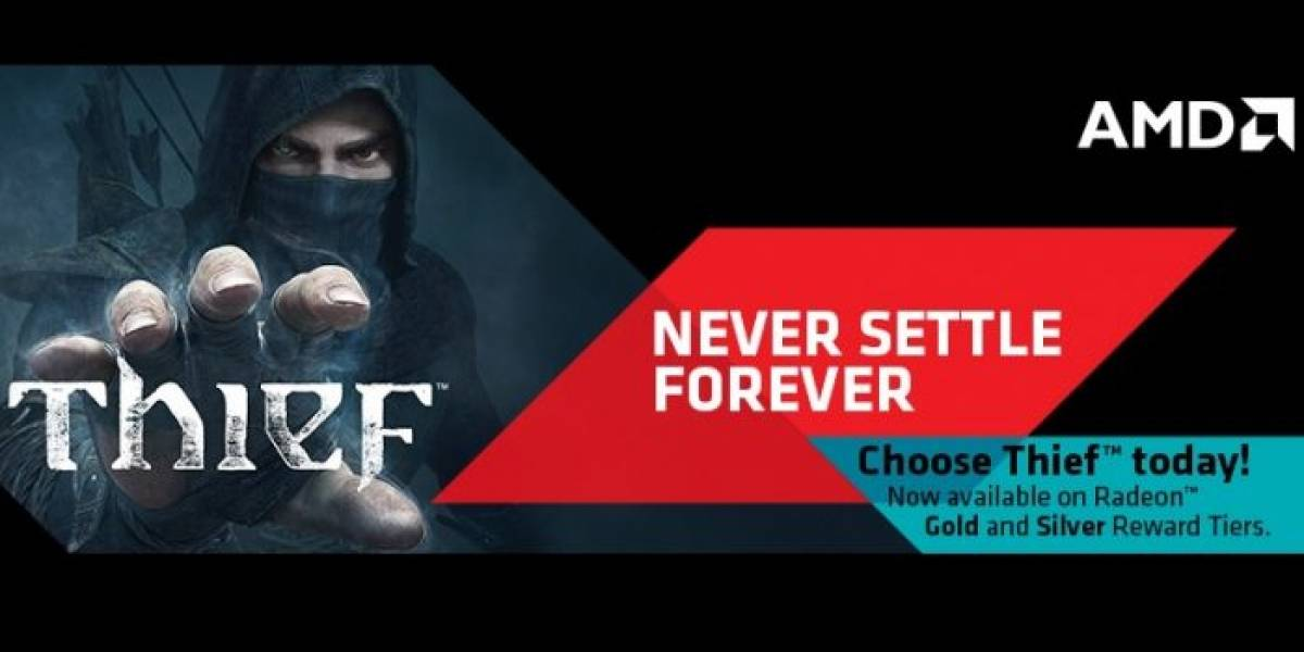 AMD expande Never Settle Forever con el juego Thief
