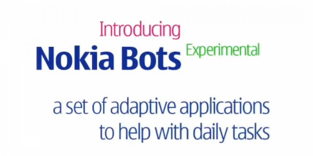 Nokia Bots: Acostumbra el móvil al ritmo de tu vida