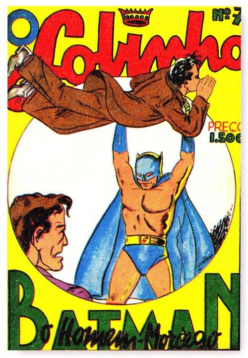 O Lobinho nº 7. Primeira aparição do Batman no Brasil - novembro de 1940 Reprodução