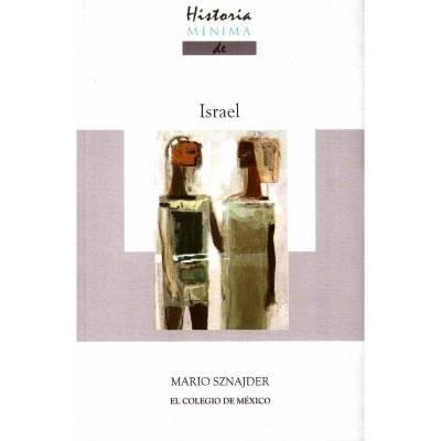 Historia Mínima de Israel, la nueva publicación de Mario Sznajder