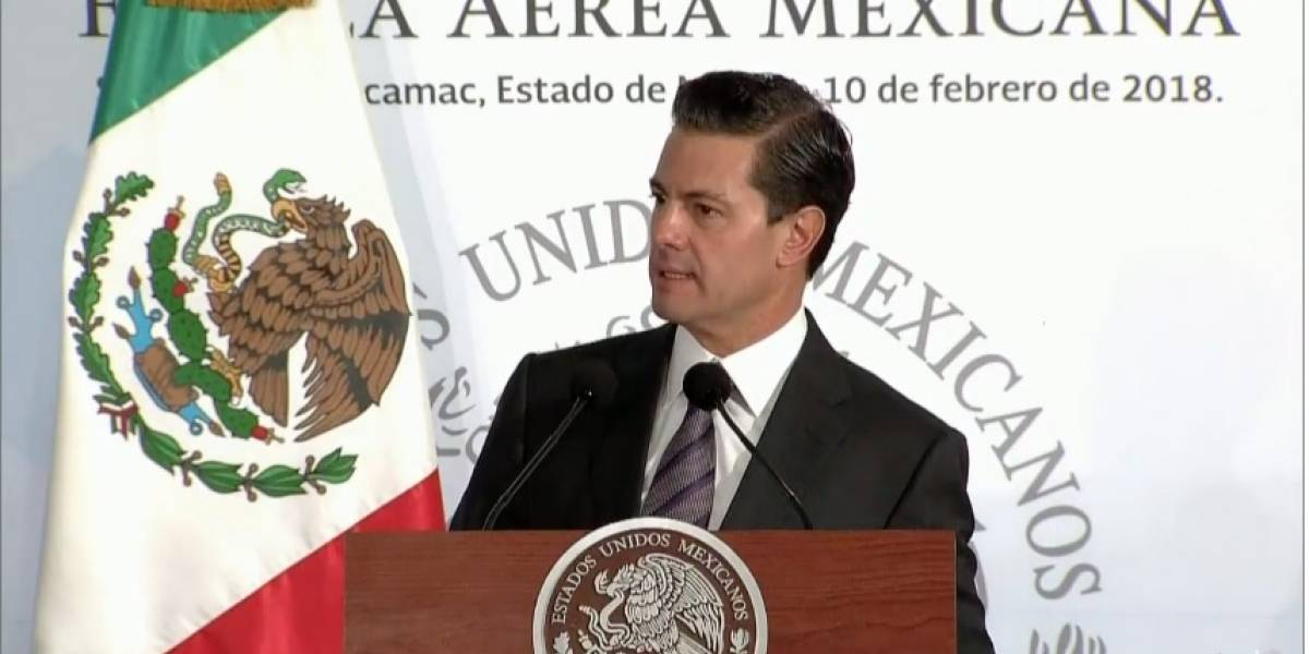 Hoy México tiene la mejor Fuerza Aérea: Peña Nieto
